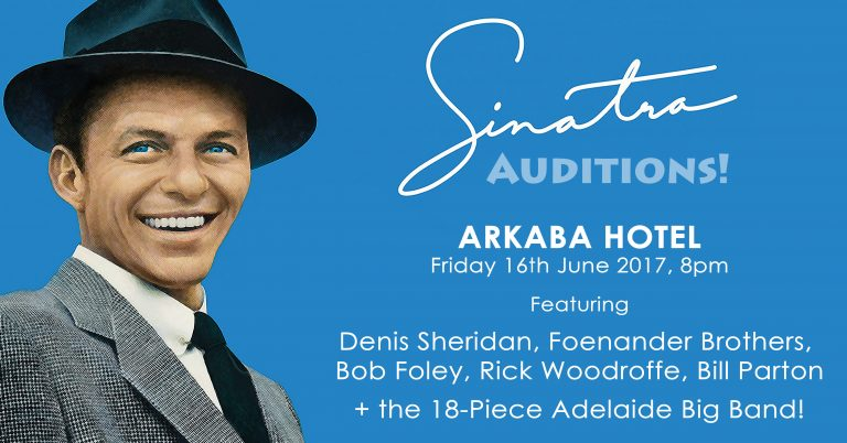 The Sinatra Auditions – Featuring The Foenander Brothers Friday 16 June 2017